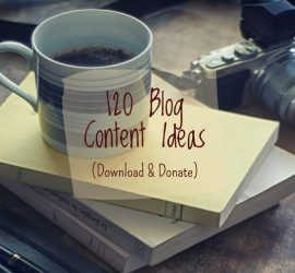 120 Blog Ideas - download the list here