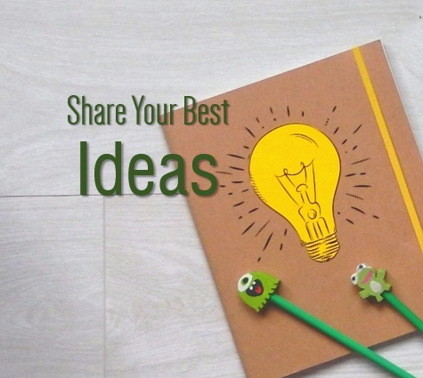 Share your best ideas