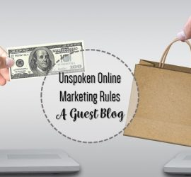Unspoken rules of online marketing a guest blog
