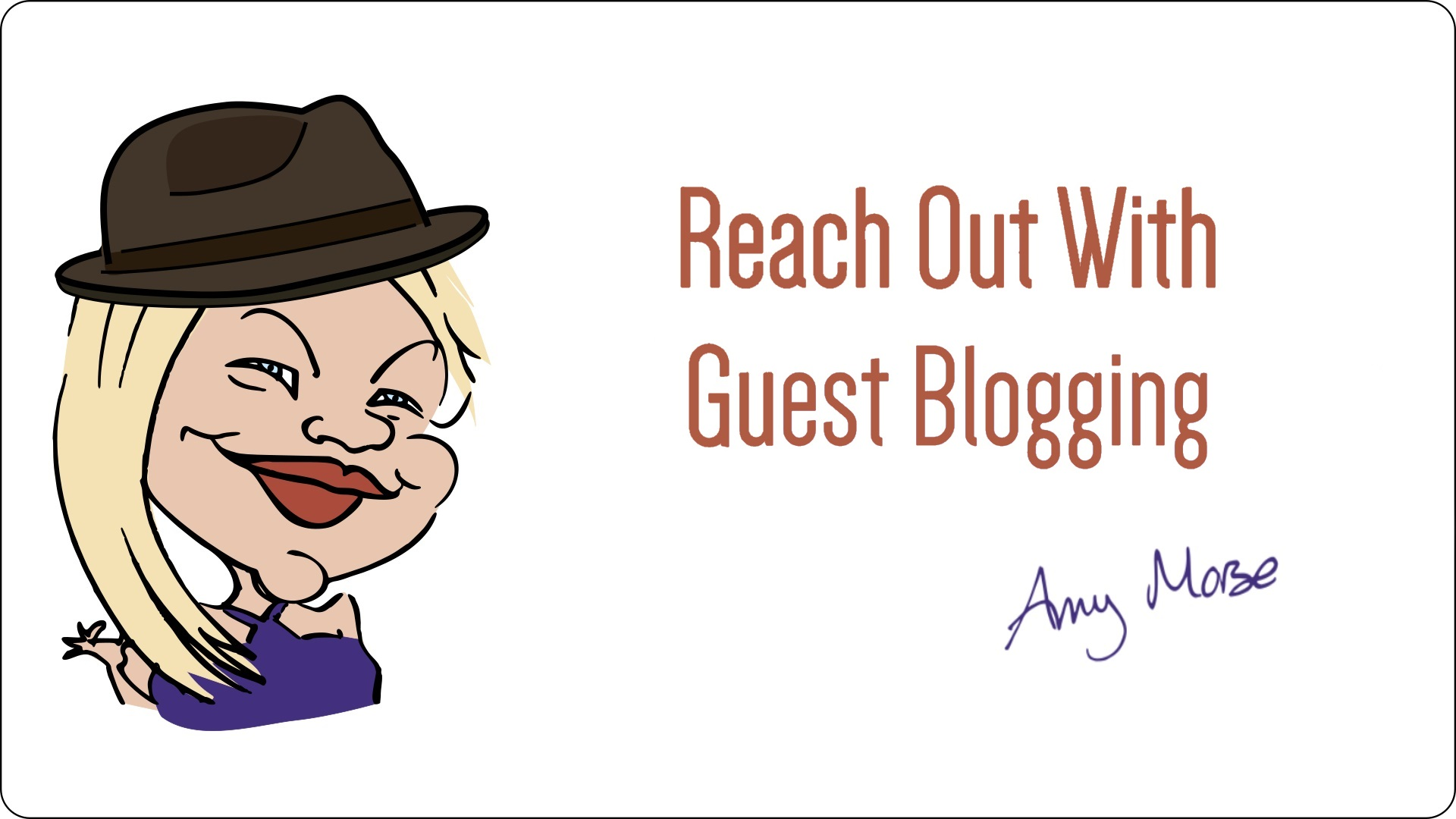 Reach Out With Guest Blogging eWorkshop