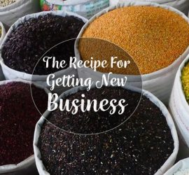 The Recipe for Getting New Business - Guest Post