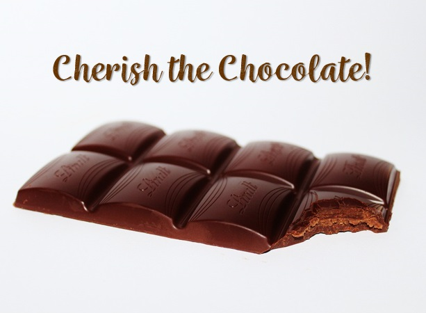 Cherish the chocolate. Feed your productivity and creativity