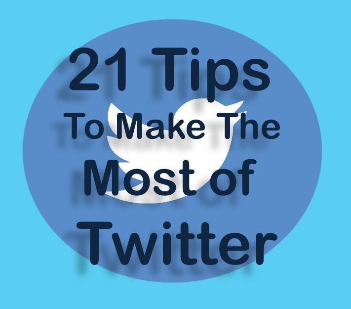 21 Twitter Tips - blog post