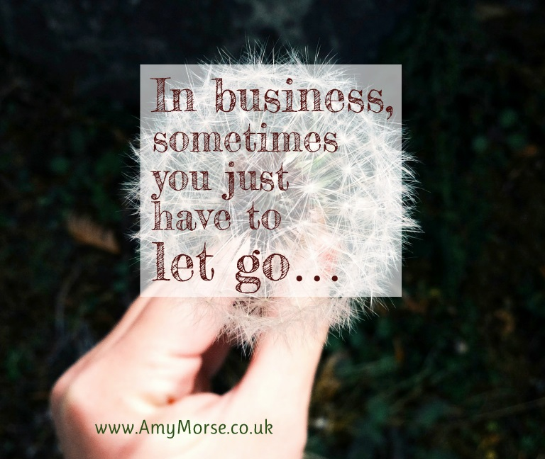 In business, sometimes you just have to let go