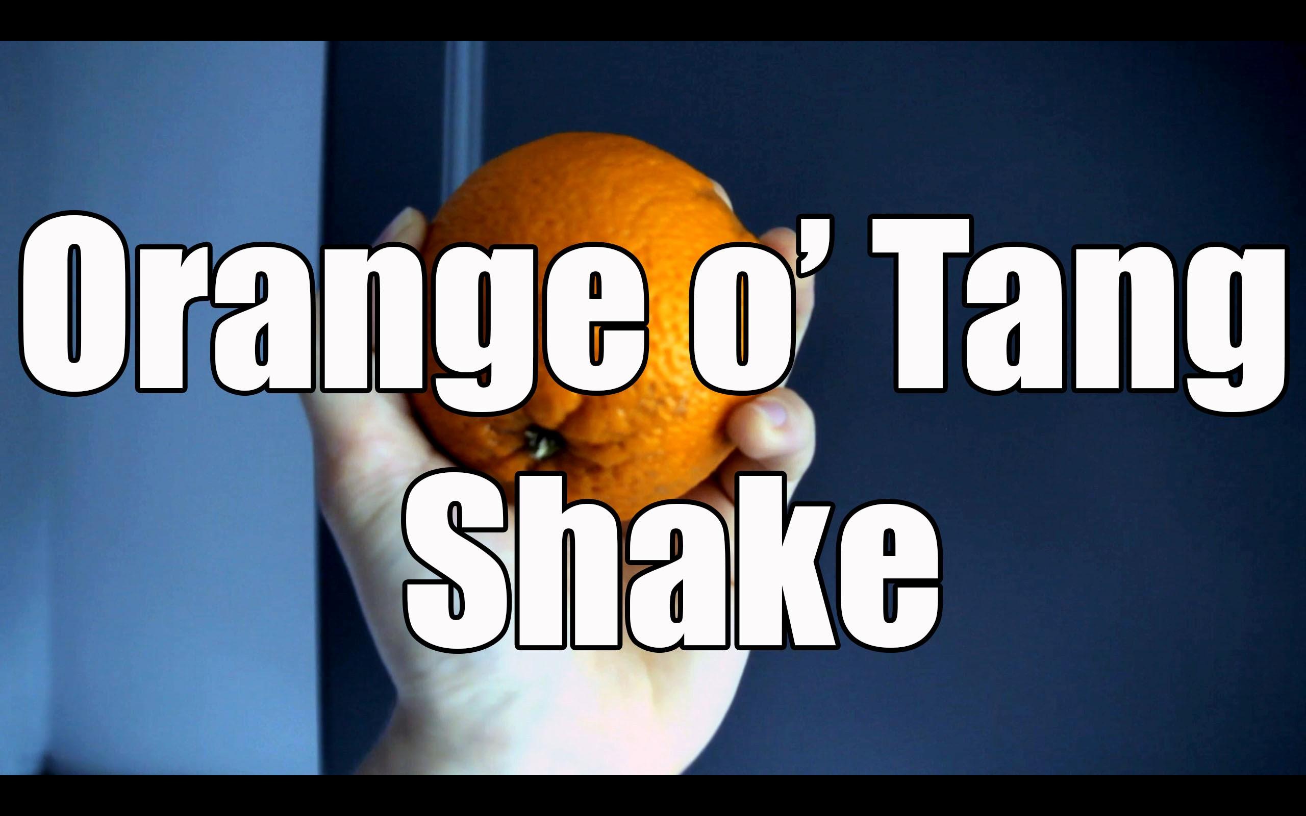 Orange O Tang shake