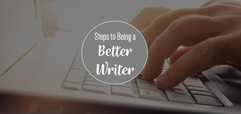 Steps to be a better writer