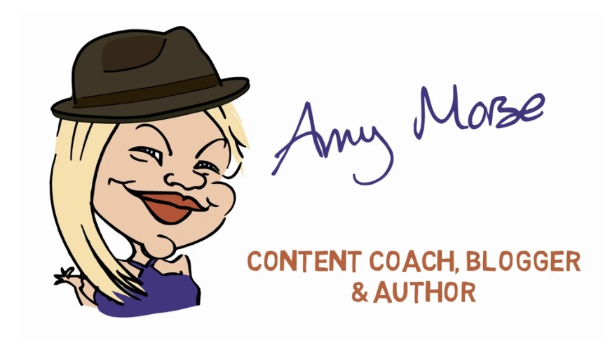 Amy Morse - Content Coach, Blogger, Author