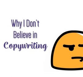 why i dont believe in copywriting