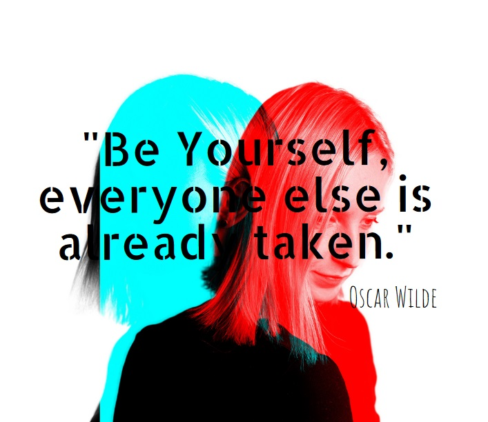 Be yourself quote Authenticity