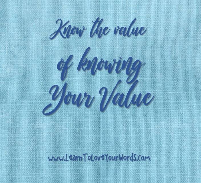 Lessons in Business: Know the value of knowing your value