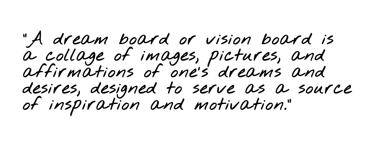 Awaken your creativity with a vision board