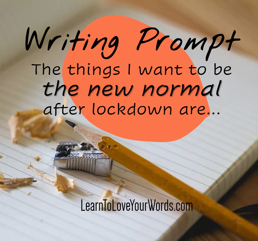 Writing Prompt - the new normal