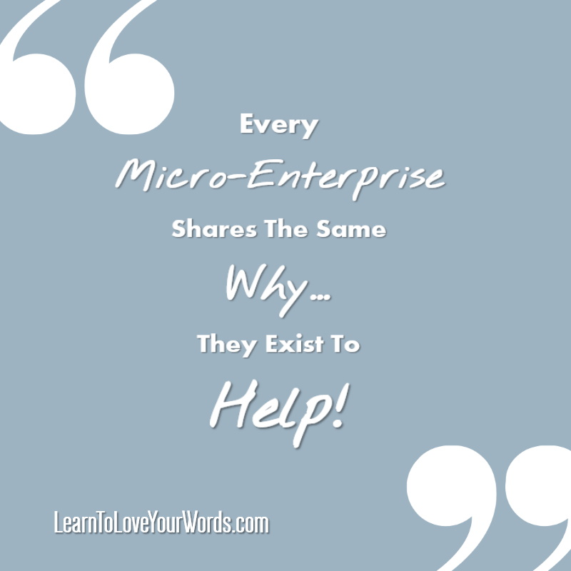 Every Micro Enterprise Shares The Same WhyEvery Micro Enterprise Shares The Same Why