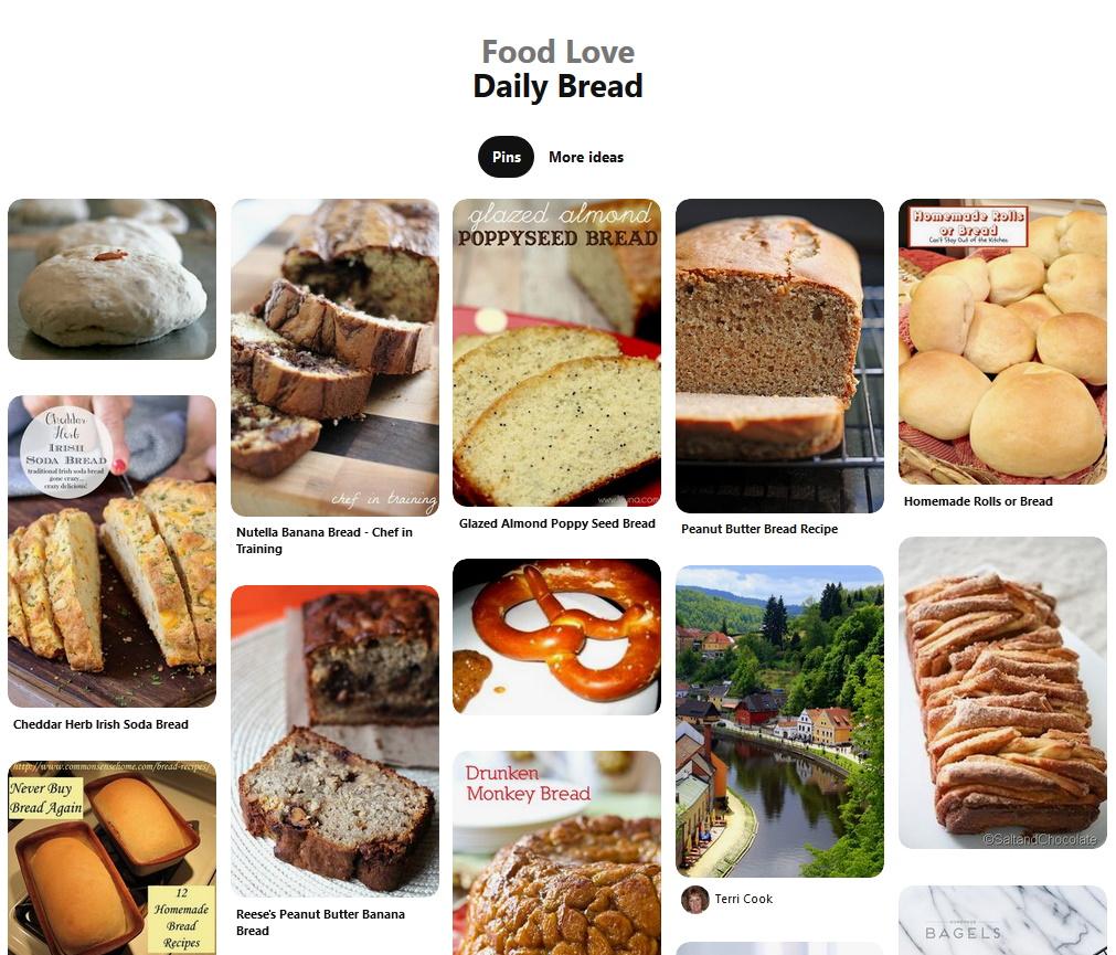 Follow my daily bread Pinterest Board for ideas