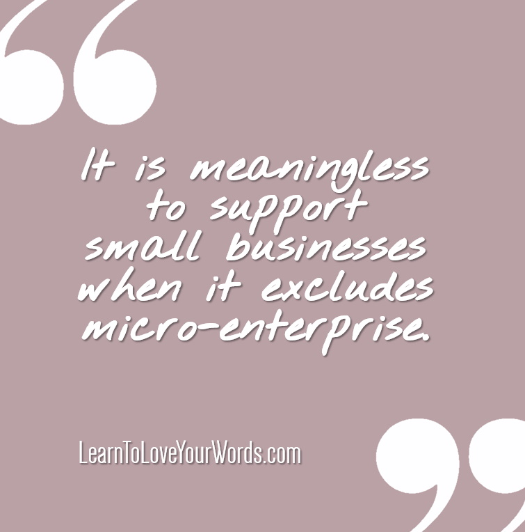 Small business support is meaningless when it excludes micro-enterprise
